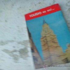 Libros de segunda mano: LIBRO TOLEDO ES ASI.. CON PLANOS DE LA CIUDAD L-3365. Lote 37151481