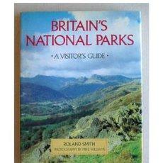 Libros de segunda mano: PARQUES NACIONALES BRITÁNICOS, POR ROLAND SMITH.. Lote 37288836