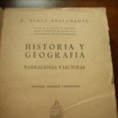 Libros de segunda mano - PÉREZ BUSTAMANTE, C.: HISTORIA Y GEOGRAFÍA. NARRACIONES Y LECTURAS. MADRID. 1940 - 37293999