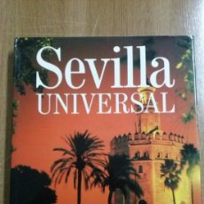 Libros de segunda mano: SEVILLA UNIVERSAL.. Lote 37304941