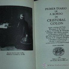 Libros de segunda mano: PRIMER DIARIO DE A BORDO DE CRISTOBAL COLÓN. 1492 - 1493.. Lote 37389531