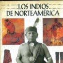 Libros de segunda mano: LOS INDIOS DE NORTEAMÉRICA (1997). Lote 37905733