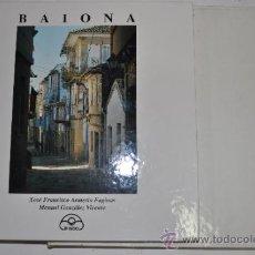 Libros de segunda mano: BAIONA. XOSÉ FRANCISCO ARMESTO FAGINAS, MANUEL GONZÁLEZ VICENTE RM62540. Lote 38104052
