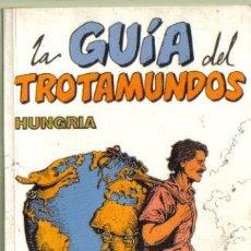 Libros de segunda mano: LA GUÍA DEL TROTAMUNDOS. HUNGRÍA 1990 / 1991. EDICIONES GRECH 1990.. Lote 38234206