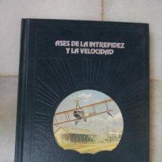 Libros de segunda mano: ASES DE LA INTREPIDEZ Y LA VELOCIDAD - POR PAUL O`NEIL - ( TIME-LIFE ). Lote 38853671