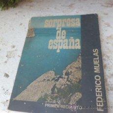 Libros de segunda mano: LIBRO SORPRESA DE ESPAÑA FEDERICO MUELAS ED. E. AGUADO 1962 L-4161. Lote 38326167