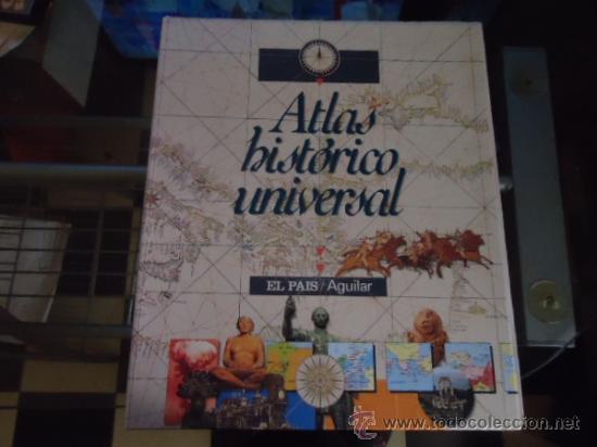 1 LIBRO TAPA DURA - ATLAS HISTÓRICO UNIVERSAL - EL PAIS / AGUILAR 1995 - COMPLETO A FALTA DE ENCUADE (Libros de Segunda Mano - Geografía y Viajes)