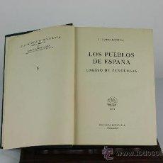 Libros de segunda mano: 5982 - LOS PUEBLOS DE ESPAÑA ENSAYO DE ETNOLOGIA. CARO BAROJA.TOMO V.1946.. Lote 38468693