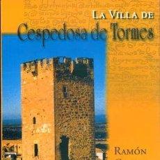 Libros de segunda mano: CESPEDOSA DE TORMES, RAMÓN GRANDE DEL BRIO. Lote 38484760