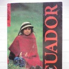 Libros de segunda mano: TONI VIVES - RUMBO A ECUADOR. Lote 38759885
