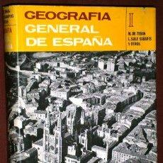 Libros de segunda mano: GEOGRAFÍA GENERAL DE ESPAÑA POR M. TERÁN, LUIS SOLÉ SABARÍS Y OTROS DE ED. ARIEL EN BARCELONA 1983. Lote 220568648