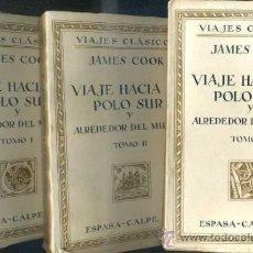 Libros de segunda mano: JAMES COOK : VIAJE AL POLO SUR Y ALREDEDOR DEL MUNDO (1938) - TRES TOMOS, ILUSTRADO. Lote 54231981