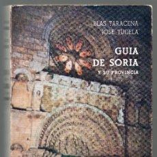 Libros de segunda mano: GUÍA DE SORIA Y SU PROVINCIA. BLAS TARACENA Y JOSÉ TUDELA.. Lote 39041553