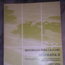 Libros de segunda mano: MATERIALES PARA LA CLASE. GEOGRAFIA II. ANAYA - GRUP SENIA SEGUNDO BACHILLERATO. Lote 39052596