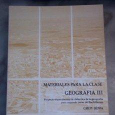 Libros de segunda mano: MATERIALES PARA LA CLASE. GEOGRAFIA III. ANAYA - GRUP SENIA SEGUNDO BACHILLERATO. Lote 39052638