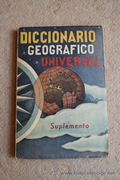 SUPLEMENTO AL DICCIONARIO GEOGRÁFICO UNIVERSAL. VILLALBA Y RUBIO (FERNANDO) (Libros de Segunda Mano - Geografía y Viajes)