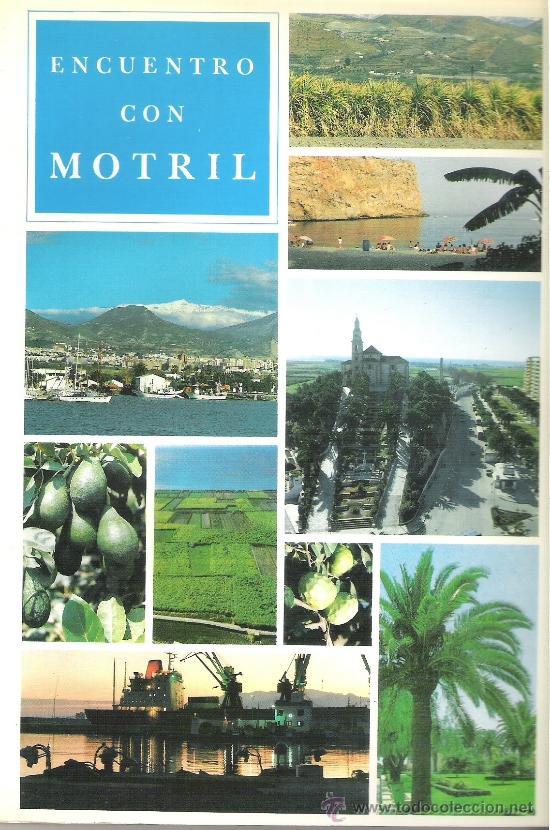 1 LIBRO AÑO 1987 - ENCUENTRO CON MOTRIL (Libros de Segunda Mano - Geografía y Viajes)