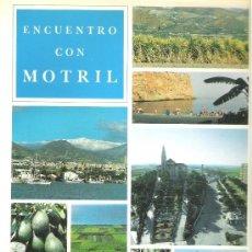 Libros de segunda mano: 1 LIBRO AÑO 1987 - ENCUENTRO CON MOTRIL. Lote 39245874