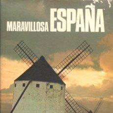 Libros de segunda mano: LIBRO MARAVILLOSA ESPAÑA. Lote 39394957