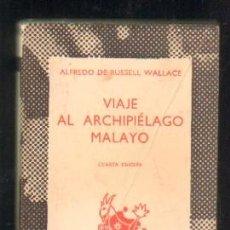 Libros de segunda mano: VIAJE AL ARCHIPIELAGO MALAYO. A-AUSN-135 . Lote 39420074
