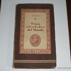 Libros de segunda mano: VIAJE ALREDEDOR DEL MUNDO. Lote 39904047