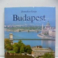 Libros de segunda mano: BUDAPEST - DOMOKOS VARGA - 1985. Lote 40001392