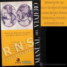 Libros de segunda mano: MANUAL DEL VIAJERO - GUÍA PREPARACIÓN SEGURIDAD SALUD AL VIAJAR TURISMO - ILUSTRADO ED. ACENTO LIBRO. Lote 40006263