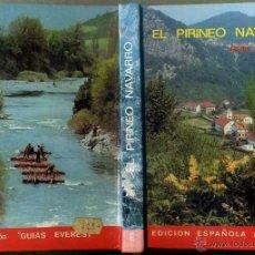 Libros de segunda mano: GUIA EVEREST EL PIRINEO NAVARRO (1977). Lote 40068503