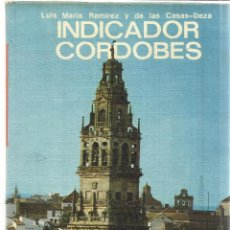 Libros de segunda mano: INDICADOR CORDOBÉS. LUIS Mª RAMÍREZ Y DE LAS CASAS-DEZA. EVEREST. LEÓN. 1976. Lote 40229351