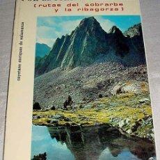 Libros de segunda mano: POR EL PIRINEO ARAGONES. (RUTAS DEL SOBRARBE Y LA RIBAGORZA). ENRIQUEZ DE SALAMANCA, CAYETANO - CON. Lote 97107207
