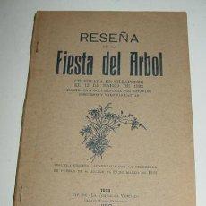 Libros de segunda mano: RESEÑA DE LA FIESTA DEL ARBOL - CELEBRADA EN VILLAPEDRE (PUEBLO CERCANO A SARRIA, EN LUGO) - EL 12 D. Lote 38267812