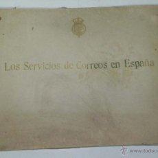 Libros de segunda mano: LOS SERVICIOS DE CORREOS EN ESPAÑA : CARTOGRAFÍA Y PLANOS QUE REPRESENTAN SU ESTADO ACTUAL Y EL PROY. Lote 38282821