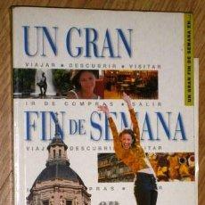 Libros de segunda mano: UN GRAN FIN DE SEMANA EN MADRID POR BISCAY Y DESVEAUX DE ED. SALVAT EN MILÁN 2001. Lote 40282785