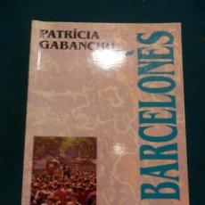 Libros de segunda mano: EL BARCELONÈS (LES COMARQUES DE CATALUNYA Nº 39) LIBRO EN CATALÀ DE PATRÍCIA GABANCHO. Lote 40364474