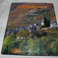 Libros de segunda mano: LA ESPAÑA RURAL. Lote 40374678