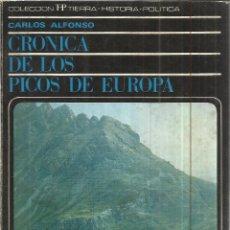 Libros de segunda mano: CRÓNICA DE LOS PICOS DE EUROPA. CARLOS ALFONSO. EDITORIAL NACIONAL. MADRID. 1969. Lote 40564559