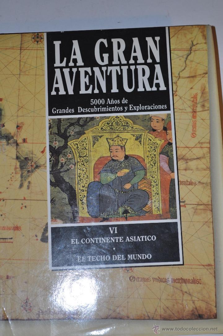 LA GRAN AVENTURA. 5000 AÑOS DE GRANDES DESCUBRIMIENTOS Y EXPLORACIONES. TOMO VI: RM64091 (Libros de Segunda Mano - Geografía y Viajes)