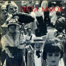 Libros de segunda mano: JOSEP Mª ESPINÀS : FESTA MAJOR (DESTINO, 1969) PRIMERA EDICIÓN, EN CATALÁN. Lote 41009580