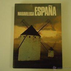 Libros de segunda mano: MARAVILLOSA ESPAÑA. Lote 41238826