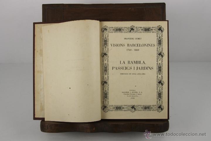 4353- VISIONS BARCELONINES. 1760/1860. FRANCESC CURET. EDIT. DALMAU I JOVER. 1952/1953. 7 VOL. (Libros de Segunda Mano - Geografía y Viajes)