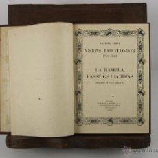 Libros de segunda mano: 4353- VISIONS BARCELONINES. 1760/1860. FRANCESC CURET. EDIT. DALMAU I JOVER. 1952/1953. 7 VOL. . Lote 41260041