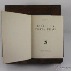 Libros de segunda mano: 4382- EDICIONES DESTINO. GUIA DE MALLORCA, COSTA BRAVA, PAIS VASCO Y BARCELONA. AÑOS 50. . Lote 41301028