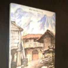Libros de segunda mano: MONOGRAFIA DE LOS PICOS DE CORNION (CUMBRES DE RECONQUISTA) / JOSE RAMON LUEJE. Lote 41587593