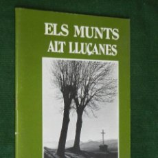 Libros de segunda mano: ELS MUNTS. ALT LLUÇANES, DE RAMON VINYETA. Lote 115172298
