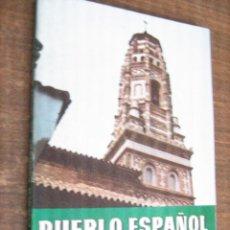 Libros de segunda mano: PUEBLO ESPAÑOL DE MONTJUICH BARCELONA - AYUNTAMIENTO DE BARCELONA 1965. Lote 42028238