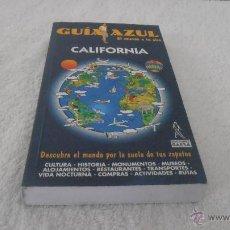 Libros de segunda mano: CALIFORNIA GUIA AZUL EDICIONES GAESA. Lote 42075563