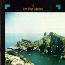 Libros de segunda mano: . FASCICULO EL PUNT COLECCION ESPAIS NATURALS DE CATALUNYA Nº 14 LES ILLES MEDES. Lote 42383719