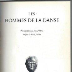 Libros de segunda mano: LES HOMMES DE LA DANSE, LA GUILDE DU LIVRE LAUSANNE, SUISSE 1954, 150 PÁGS, 20X30CM. Lote 42417204