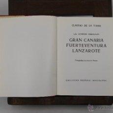Libros de segunda mano: D-302. GUIAS DE ESPAÑA. GRAN CANARIA. CLAUDIO DE LA TORRE. EDIT. DESTINO. 1966. Lote 42535126