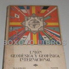 Libros de segunda mano: BOSQUEJO DE ESPAÑA. OBSEQUIO DEL COMITÉ ESPAÑOL EN LA SEGUNDA ASAMBLEA DE LA UNIÓN GEODÉSICA...1924. Lote 42467686